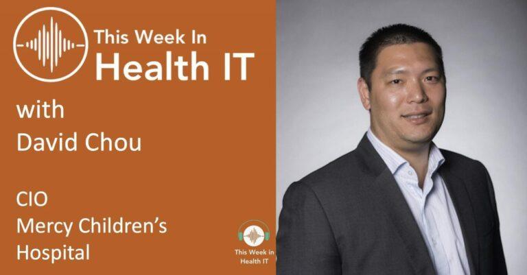 David Chou This Week in Health IT