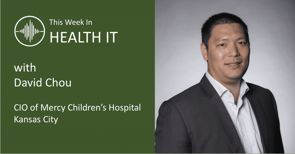 David Chou - This Week in Health IT