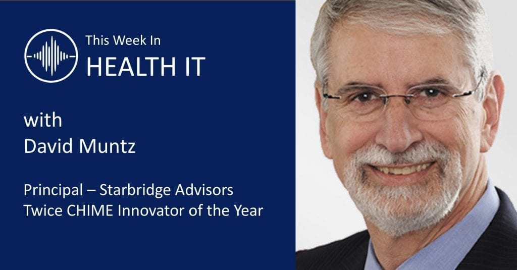 This Week in Health IT with David Muntz