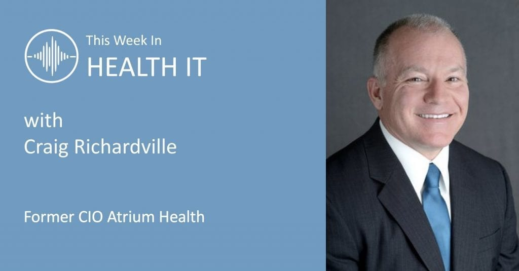 This Week in Health IT - Craig Richardville
