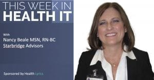 Nancy Beale - This Week in Health IT