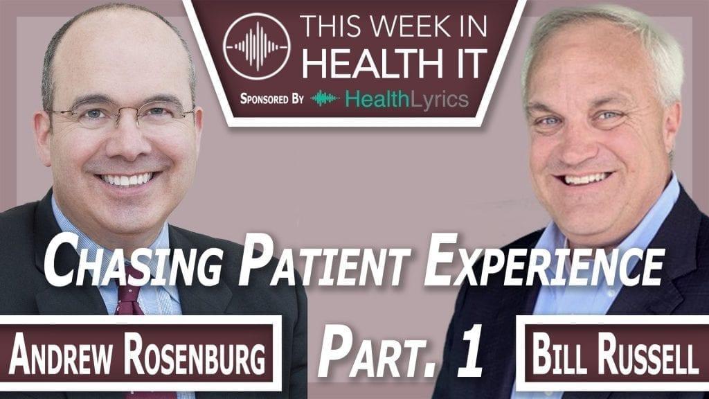 Andrew Rosenberg, M.D. This Week in Health IT