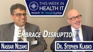 Stephen Klasko and Nassar Nizami of Jefferson Health This Week in Health IT CIO