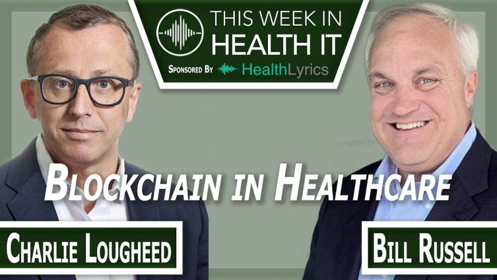 Charlie Lougheed This Week in Health IT