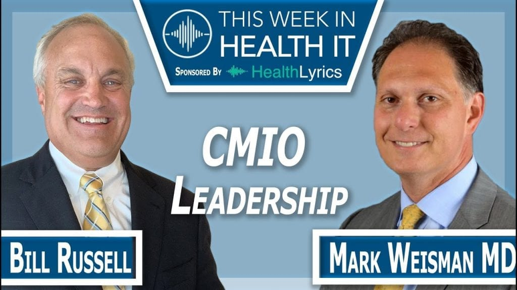 Mark Weisman MD This Week in Health IT