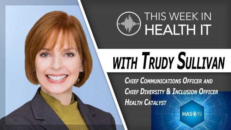 Trudy Sullivan Diversity and Inclusion This Week in Health IT