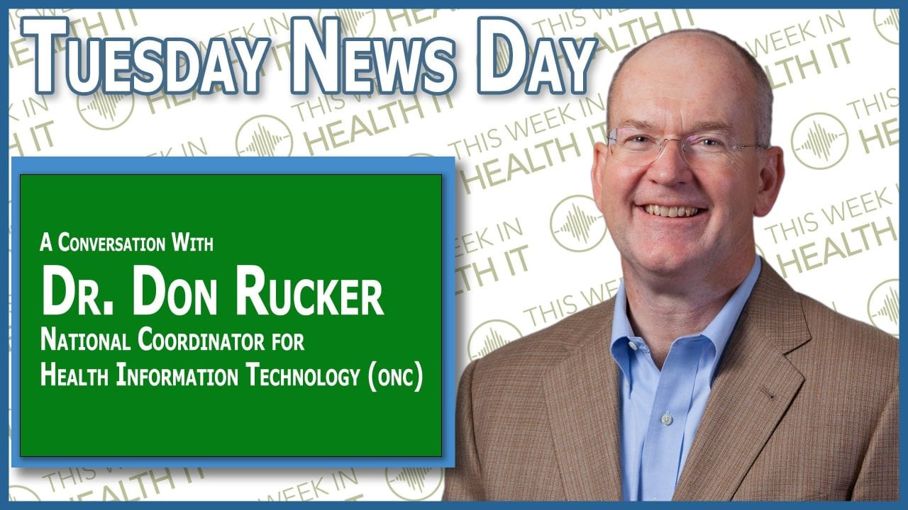 Don Rucker ONC This Week in Health IT