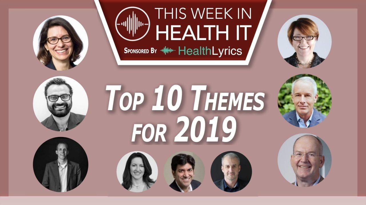This Week in Health IT Top 10 Themes for 2019