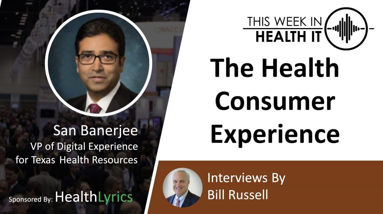 Health Care and Customer Digital Experience with San Banerjee.