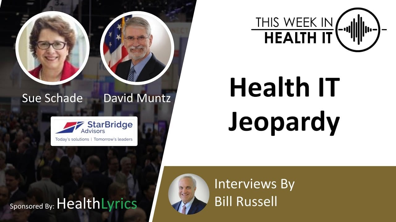 Sue Schade and David Muntz Play Health IT Jeopardy
