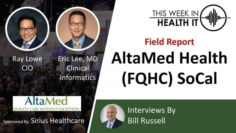 AltaMed This Week in Health IT