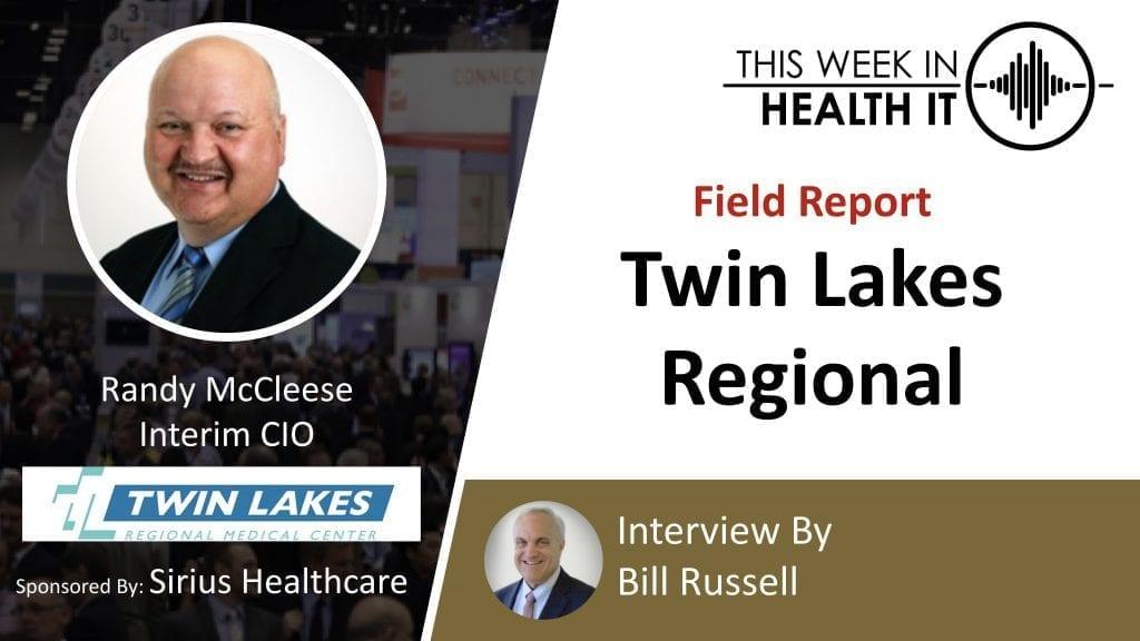 Twin Lakes Regional This Week in Health IT