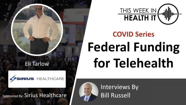 COVID Telehealth Sirius This Week in Health IT