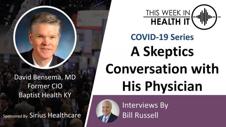 David Bensema COVID Conversation This Week in Health IT