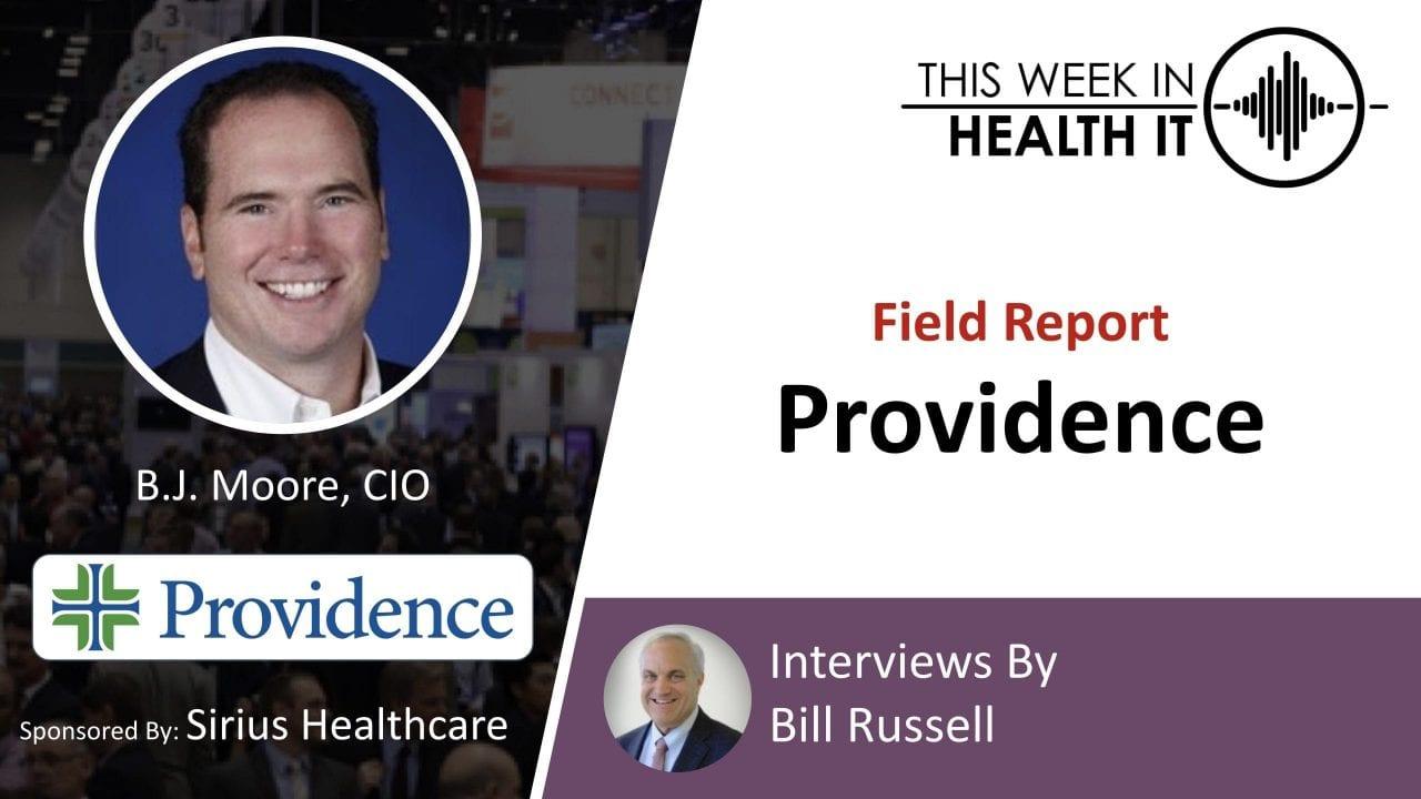 Field Report: Providence Health with CIO B.J. Moore