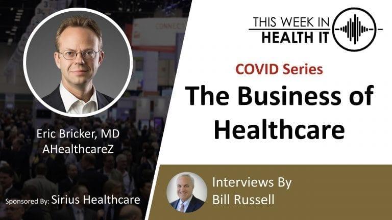 Dr. Eric Bricker AHealthcareZ This Week in Health IT