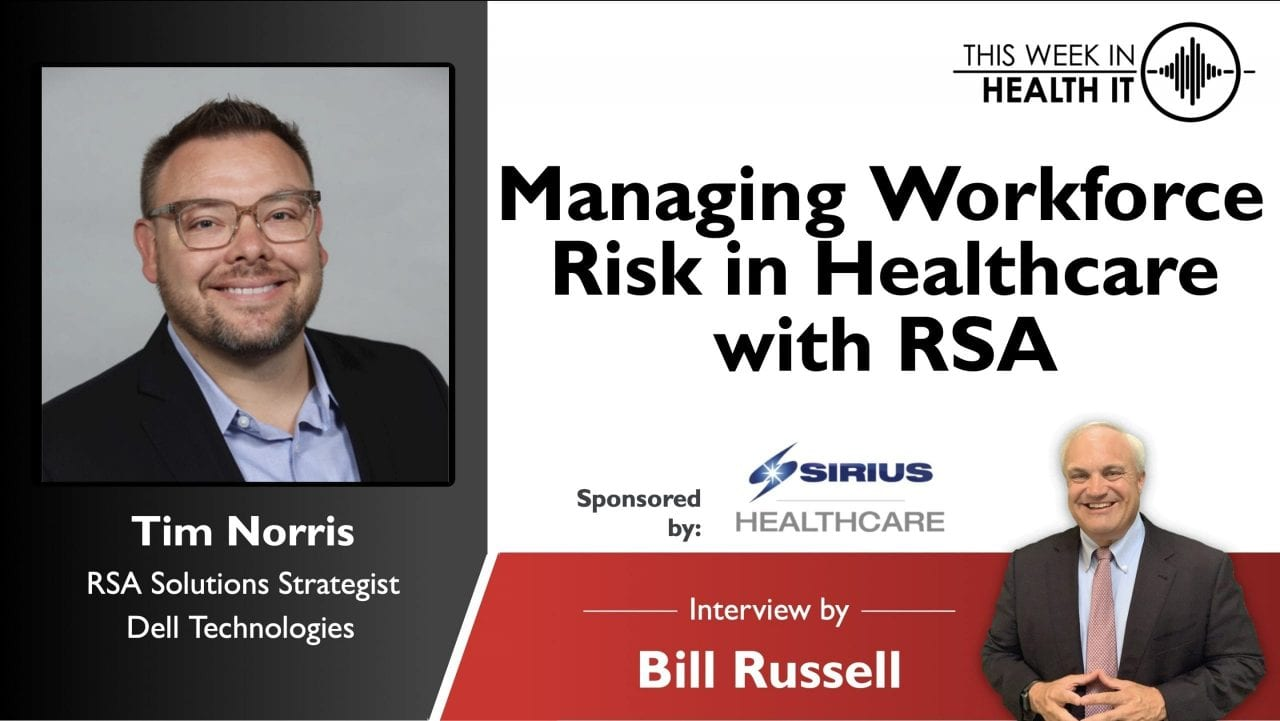 Managing Workforce Risk in Healthcare with RSA
