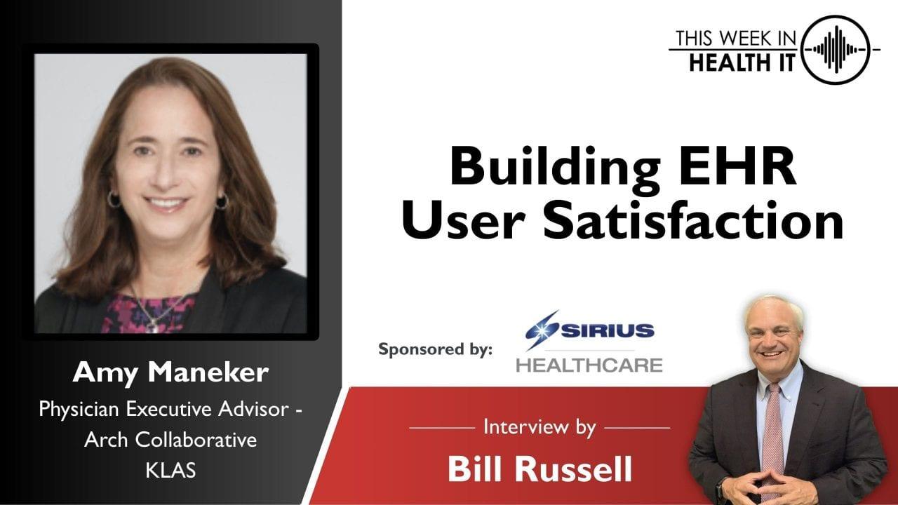 Building EHR User Satisfaction