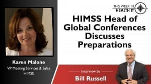 Karen Malone, HIMSS Head of Global Conferences Discusses Preparations